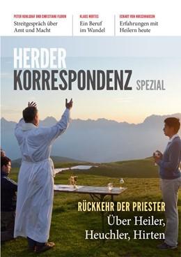 Abbildung von Herder Korrespondenz Spezial: Rückkehr der Priester   1. Auflage   2018   beck-shop.de