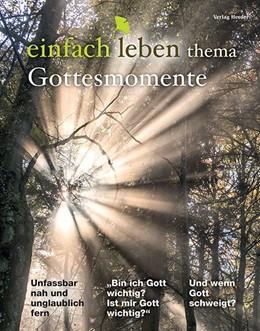Abbildung von Walter | Gottesmomente | 1. Auflage | 2018 | beck-shop.de