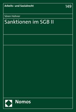 Abbildung von Hohner | Sanktionen im SGB II | 2017 | 149