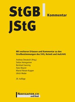 Abbildung von Donatsch / Heimgartner / Isenring   StGB/JStG Kommentar   2018   Mit weiteren Erlassen und Komm...