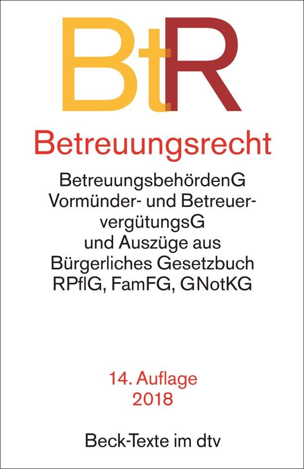 Betreuungsrecht: BtR | 14., aktualisierte Auflage, 2018 | Buch (Cover)
