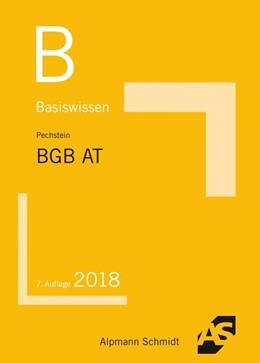 Abbildung von Pechstein | Basiswissen BGB Allgemeiner Teil | 7. Auflage | 2018