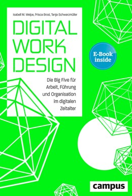 Abbildung von Welpe / Brosi / Schwarzmüller | Digital Work Design | 2018 | Die Big Five für Arbeit, Führu...