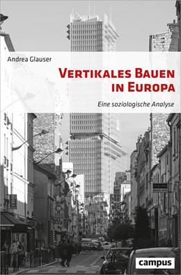 Abbildung von Glauser | Vertikales Bauen in Europa | 2018
