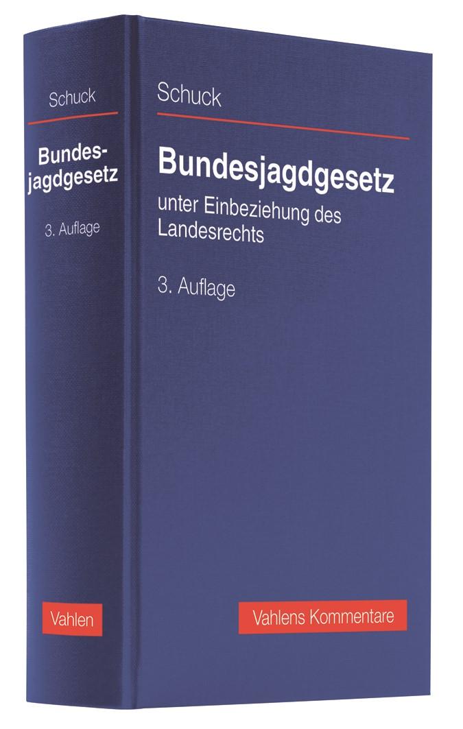 Abbildung von Schuck | Bundesjagdgesetz | 3. Auflage | 2019