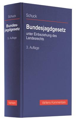 Abbildung von Schuck   Bundesjagdgesetz   3. Auflage   2019   beck-shop.de