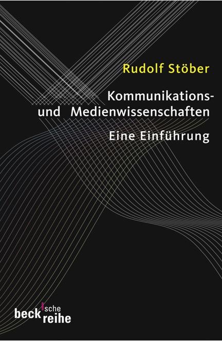 Cover: Rudolf Stöber, Kommunikations- und Medienwissenschaften