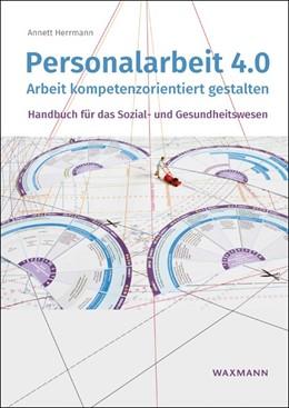 Abbildung von Herrmann | Personalarbeit 4.0 | 1. Auflage | 2017 | beck-shop.de