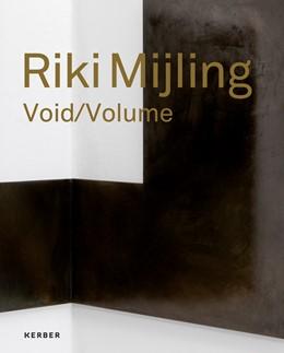 Abbildung von Melissen   Riki Mijling   2018   Void/Volume