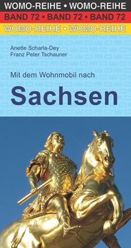 Abbildung von Scharla-Dey / Tschauner | Mit dem Wohnmobil nach Sachsen | 2. Auflage | 2018