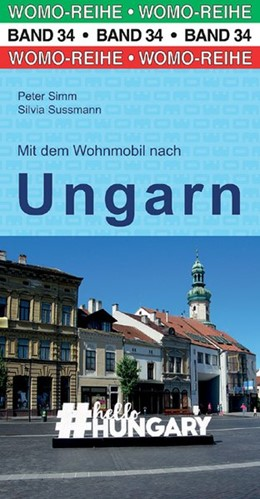 Abbildung von Simm / Sussmann   Mit dem Wohnmobil nach Ungarn   5. Auflage   2018   beck-shop.de