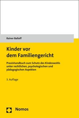 Abbildung von Balloff   Kinder vor dem Familiengericht   3. Auflage   2018   beck-shop.de