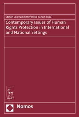 Abbildung von Lorenzmeier / Sancin (Hrsg.) | Contemporary Issues of Human Rights Protection in International and National Settings | 1. Auflage | 2018 | beck-shop.de