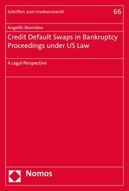 Abbildung von Mavridou | Credit Default Swaps in Bankruptcy Proceedings under US Law | 2017 | A Legal Perspective | 66