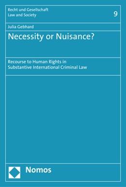 Abbildung von Gebhard | Necessity or Nuisance? | 1. Auflage | 2018 | 9 | beck-shop.de