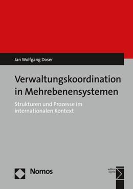 Abbildung von Doser   Verwaltungskoordination in Mehrebenensystemen   2017   Strukturen und Prozesse im int...