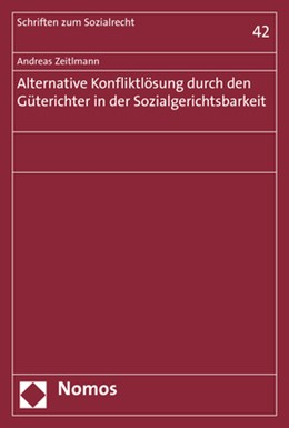 Abbildung von Zeitlmann | Alternative Konfliktlösung durch den Güterichter in der Sozialgerichtsbarkeit | 2018 | 42