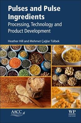 Abbildung von Hill / Tulbek   Pulses and Pulse Ingredients   1. Auflage   2021   beck-shop.de