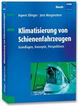 Abbildung von Ebinger / Morgenstern | Klimatisierung von Schienenfahrzeugen | 1. Auflage | 2021 | beck-shop.de