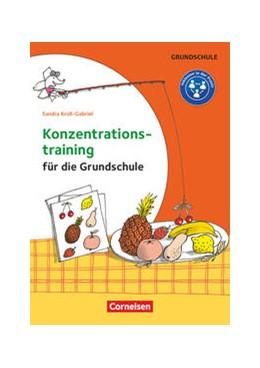 Abbildung von Kroll-Gabriel | Konzentrationstraining für die Grundschule | 1. Auflage | 2018 | beck-shop.de