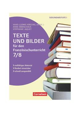 Abbildung von Krechel / Ebbinghaus | Texte und Bilder für den Französischunterricht, Klasse 7/8 | 1. Auflage | 2018 | beck-shop.de
