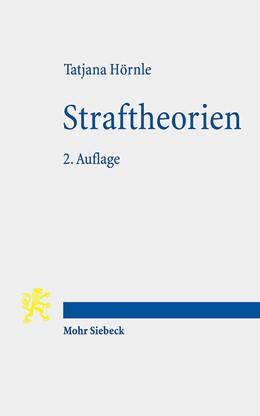 Abbildung von Hörnle | Straftheorien | 2., überarbeitete Auflage | 2017