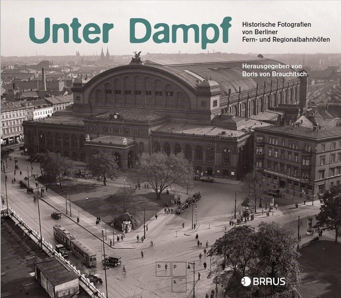 Unter Dampf | Brauchitsch, 2018 | Buch (Cover)