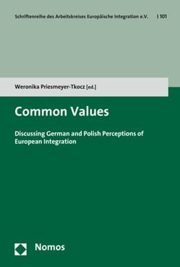 Abbildung von Priesmeyer-Tkocz (Hrsg.) | Common Values | 2017 | Discussing German and Polish P... | 101