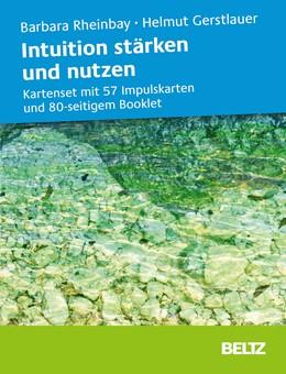 Abbildung von Rheinbay / Gerstlauer | Intuition stärken und nutzen | 2018 | Kartenset mit 57 Impulskarten ...