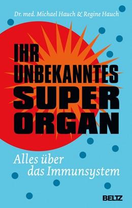 Abbildung von Hauch | Ihr unbekanntes Superorgan | 1. Auflage | 2018 | beck-shop.de