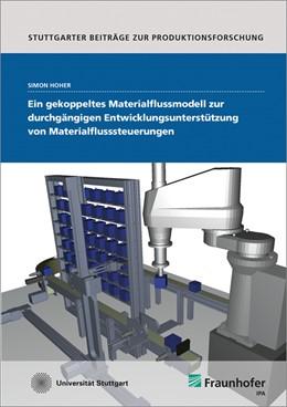 Abbildung von Hoher | Ein gekoppeltes Materialflussmodell zur durchgängigen Entwicklungsunterstützung von Materialflusssteuerungen. | 2017 | 67
