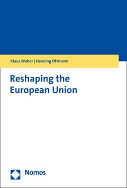 Abbildung von Weber / Ottmann | Reshaping the European Union | 2018