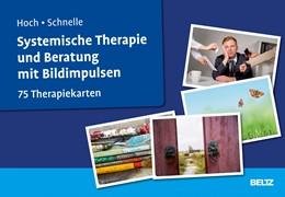 Abbildung von Hoch / Schnelle | Systemische Therapie und Beratung mit Bildimpulsen | Originalausgabe | 2018 | 75 Therapiekarten. Mit 32-seit...