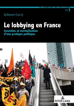 Abbildung von Courty | Le lobbying en France | 1. Auflage | 2017 | beck-shop.de