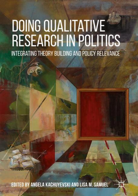 Doing Qualitative Research in Politics | Kachuyevski / Samuel, 2018 | Buch (Cover)