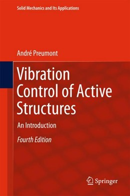 Abbildung von Preumont | Vibration Control of Active Structures | 4th ed. 2018 | 2018 | An Introduction
