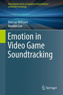 Abbildung von Williams / Lee | Emotion in Video Game Soundtracking | 2018