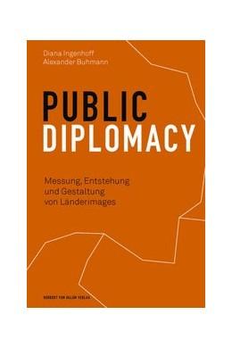Abbildung von Ingenhoff / Buhmann | Public Diplomacy | 1. Auflage | 2019 | beck-shop.de