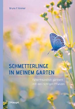 Abbildung von Kremer | Schmetterlinge in meinem Garten | 2018
