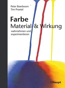 Abbildung von Boerboom / Proetel | Farbe: Material und Wirkung | 2018 | wahrnehmen und experimentieren