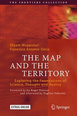 Abbildung von Wuppuluri / Doria | The Map and the Territory | 2018 | Exploring the Foundations of S...