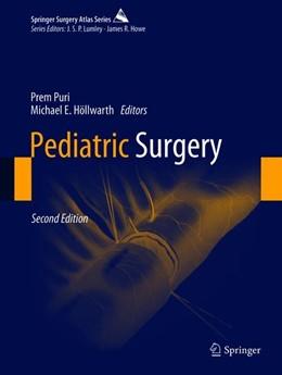Abbildung von Puri / Höllwarth | Pediatric Surgery | 2. Auflage | 2019 | beck-shop.de