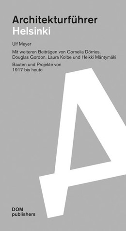 Abbildung von Meyer | Architekturführer Helsinki / Espoo | 2., aktualisierte und erweiterte Auflage | 2018 | Bauten und Projekte von 1917 b...