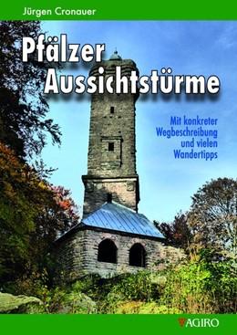 Abbildung von Cronauer | Pfälzer Aussichtstürme | 1. Auflage | 2017 | beck-shop.de