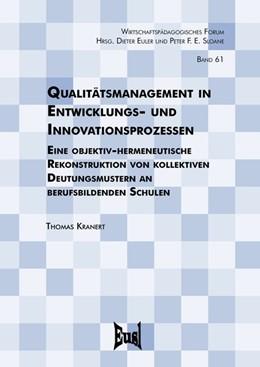 Abbildung von Kranert | Qualitätsmanagement in Entwicklungs- und Innovationsprozessen | 2017 | Eine objektiv-hermeneutische R...