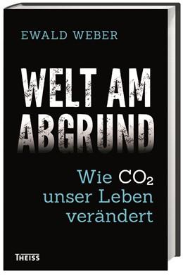 Abbildung von Weber | Welt am Abgrund | 1. Auflage | 2018 | beck-shop.de