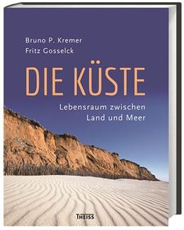 Abbildung von Kremer / Gosselck | Die Küste | 1. Auflage | 2017 | beck-shop.de