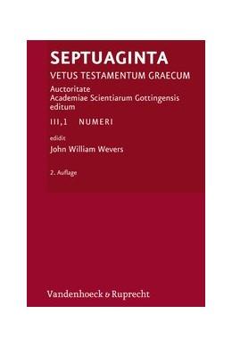Abbildung von Wevers | Septuaginta. Vetus Testamentum Graecum. Auctoritate Academiae Scietiarum... / Septuaginta. Band 3,1 | 2. Auflage | 2019 | Numeri