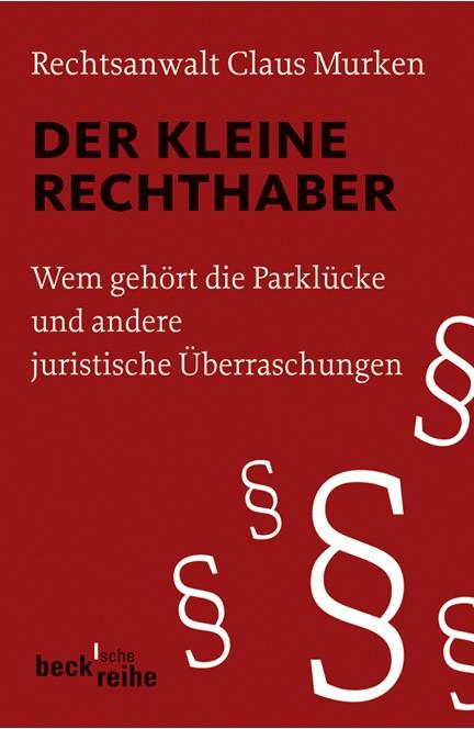 Cover: Claus Murken, Der kleine Rechthaber