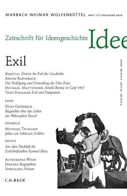 Cover: , Zeitschrift für Ideengeschichte: ZIG (2008) Heft 1: Exil